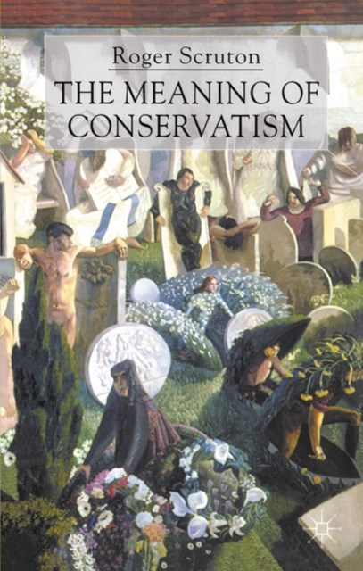 Meaning of Conservatism