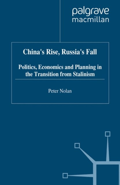China's Rise, Russia's Fall