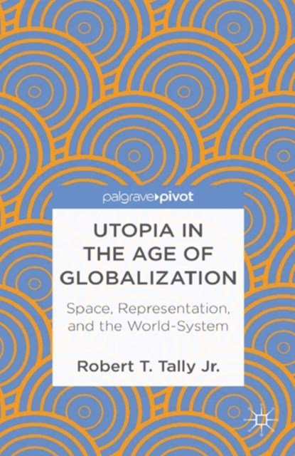 Utopia in the Age of Globalization