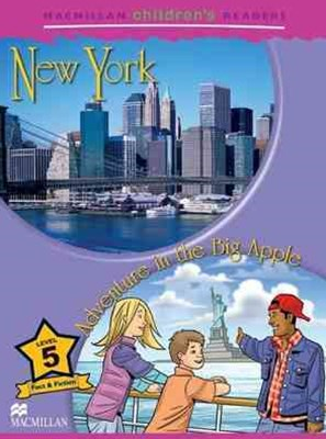 Macmillan Children's Readers: New York/Adventure in the Big Apple