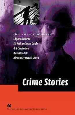 Macmillan Literature Collections Crime Stories Advanced Level
