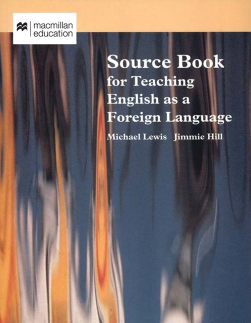 Source Book for Teaching English as a Foreign Language (Macmillan Books for Teachers)