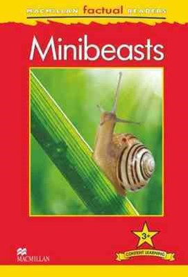 Macmillan Factual Readers: Minibeasts