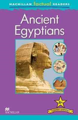 Macmillan Factual Readers: Ancient Egyptians