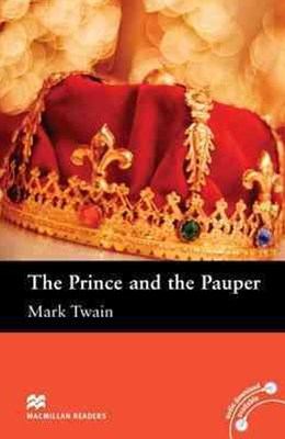 Macmillan Readers: The Prince and the Pauper without CD Elementary Level: Elementary Level