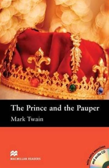 Macmillan Readers: The Prince and the Pauper with CD Elementary Level: Elementary Level