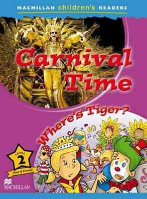 Macmillan Children's Readers Level 2: Carnival Time