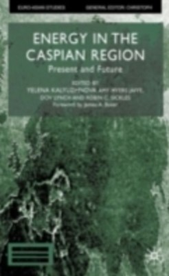 (ebook) Energy in the Caspian Region