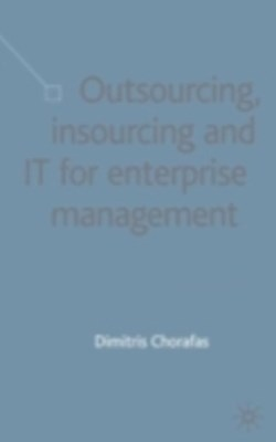 Outsourcing Insourcing and IT for Enterprise Management