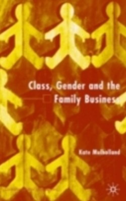 (ebook) Class, Gender and the Family Business