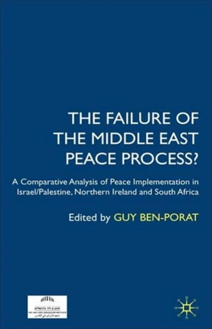 Failure of the Middle East Peace Process?