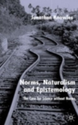 Norms, Naturalism and Epistemology