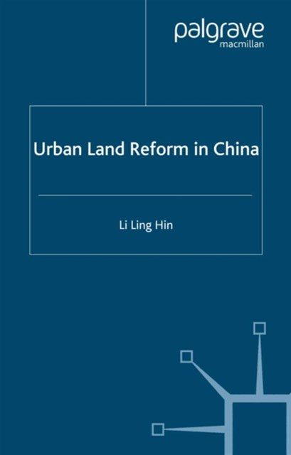 Urban Land Reform in China