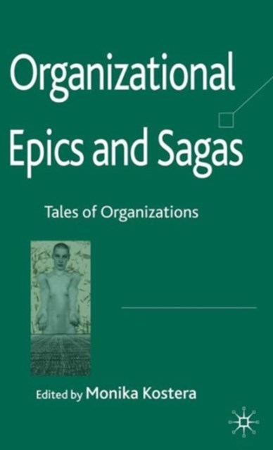 Organizational Epics and Sagas