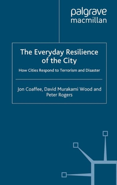 Everyday Resilience of the City