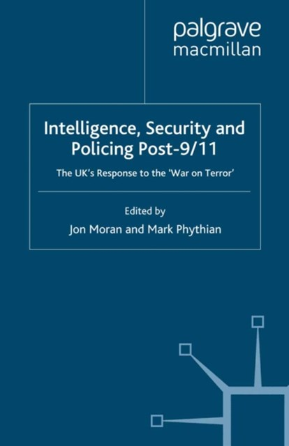 Intelligence, Security and Policing Post-9/11