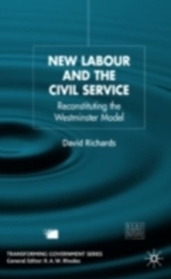 New Labour and the Civil Service