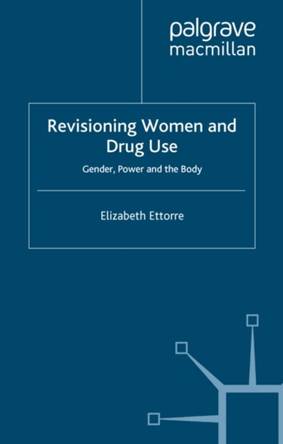 Revisioning Women and Drug Use