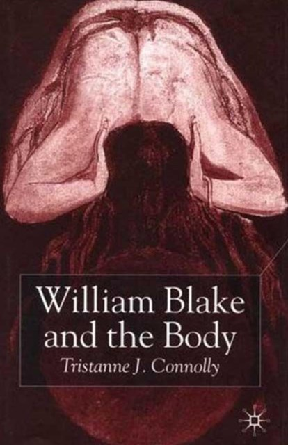 William Blake and the Body