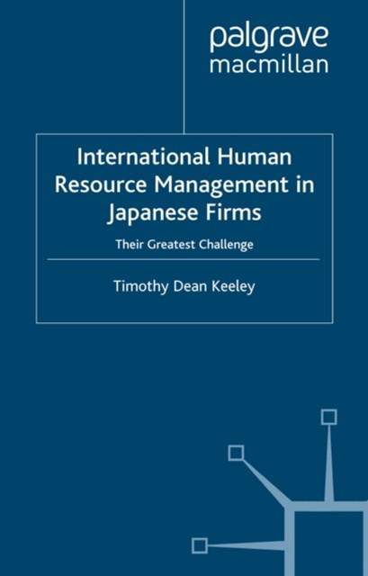 International Human Resource Management in Japanese Firms