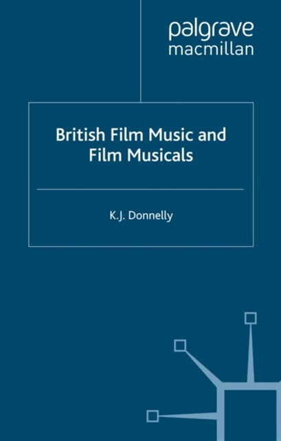 British Film Music and Film Musicals