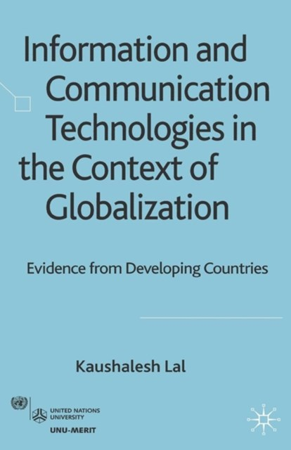 Information and Communication Technologies in the Context of Globalization