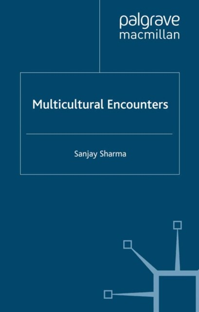 Multicultural Encounters