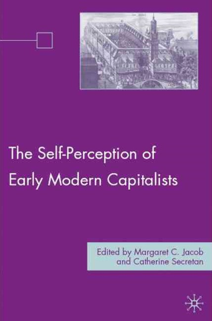 Self-Perception of Early Modern Capitalists