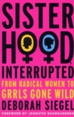 Sisterhood, Interrupted