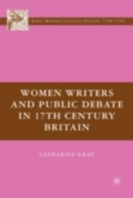 Women Writers and Public Debate in 17th-Century Britain