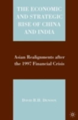 Economic and Strategic Rise of China and India