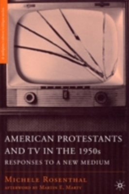 American Protestants and TV in the 1950s