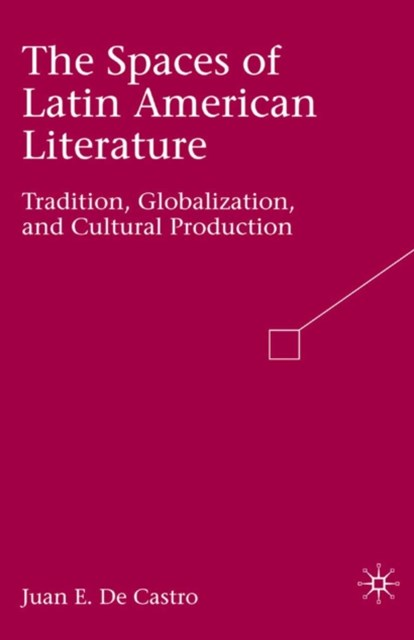 (ebook) Spaces of Latin American Literature