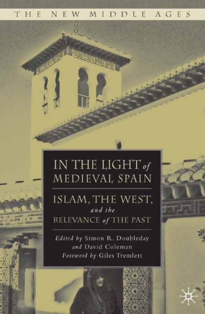 In the Light of Medieval Spain
