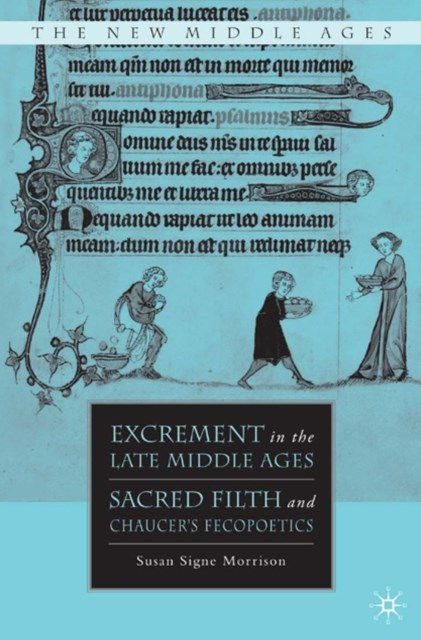 Excrement in the Late Middle Ages