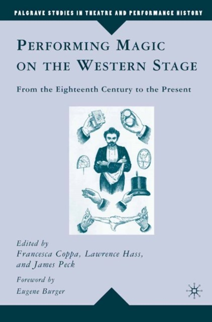Performing Magic on the Western Stage