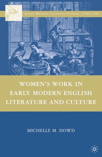 (ebook) Women's Work in Early Modern English Literature and Culture