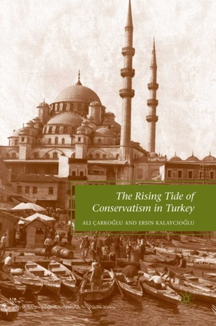 Rising Tide of Conservatism in Turkey