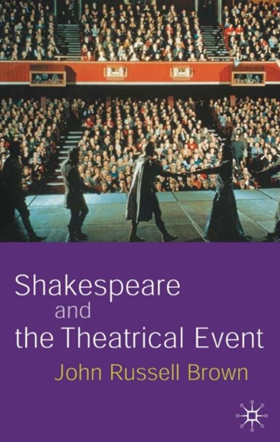 (ebook) Shakespeare and the Theatrical Event
