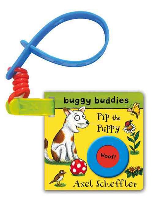 Axel Scheffler Buggy Buddy: Pip the Puppy