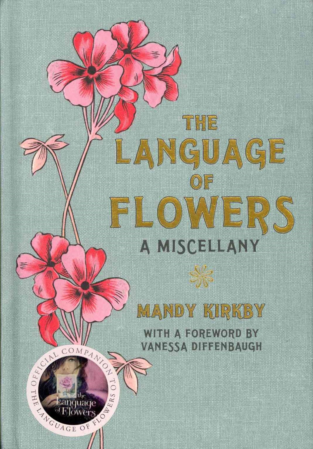 Language of Flowers, The: A Miscellany