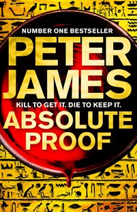 Absolute Proof by Peter James (9780230772212) - PaperBack - Adventure Fiction