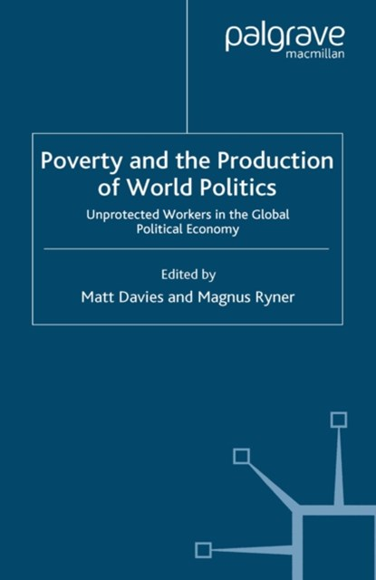 (ebook) Poverty and the Production of World Politics