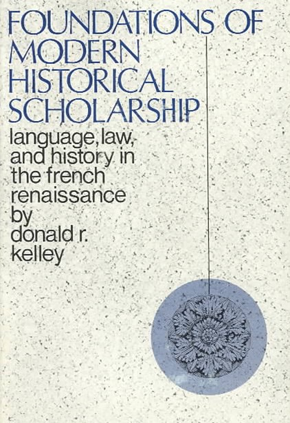 Foundations of Modern Historical Scholarship