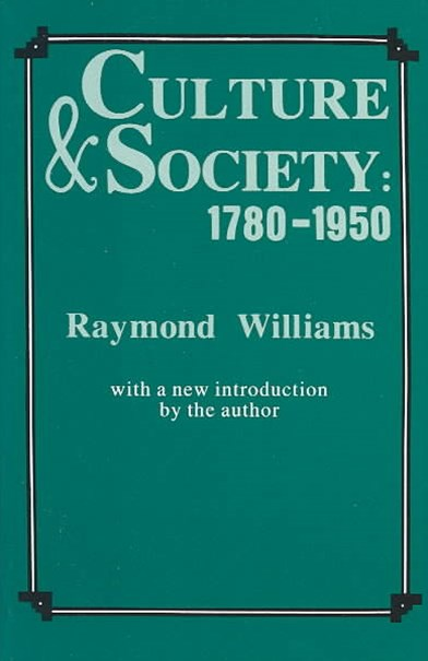 Culture and Society, 1780-1950