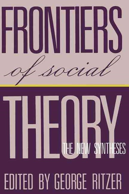 Frontiers of Social Theory