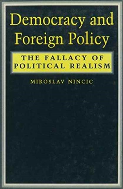 Democracy and Foreign Policy