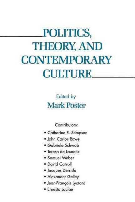 Politics, Theory, and Contemporary Culture