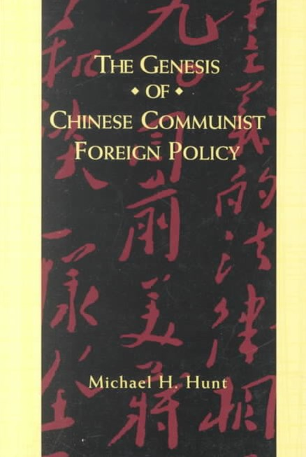 Genesis of Chinese Communist Foreign Policy