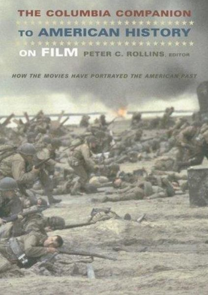 The Columbia Companion to American History on Film